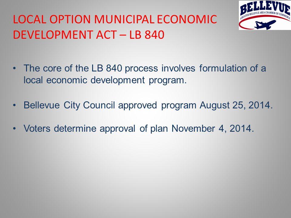 The core of the LB 840 process involves formulation of a local economic development program.