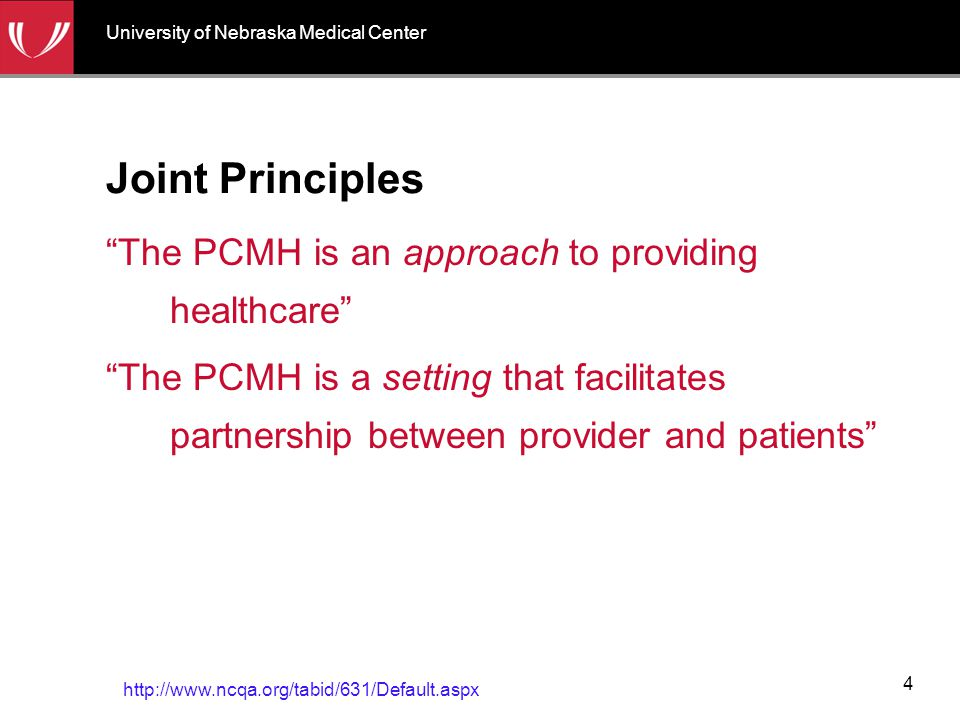 "Joint Principles ""The PCMH is an approach to providing healthcare"" ""The PCMH is a setting that facilitates partnership between provider and patients"""