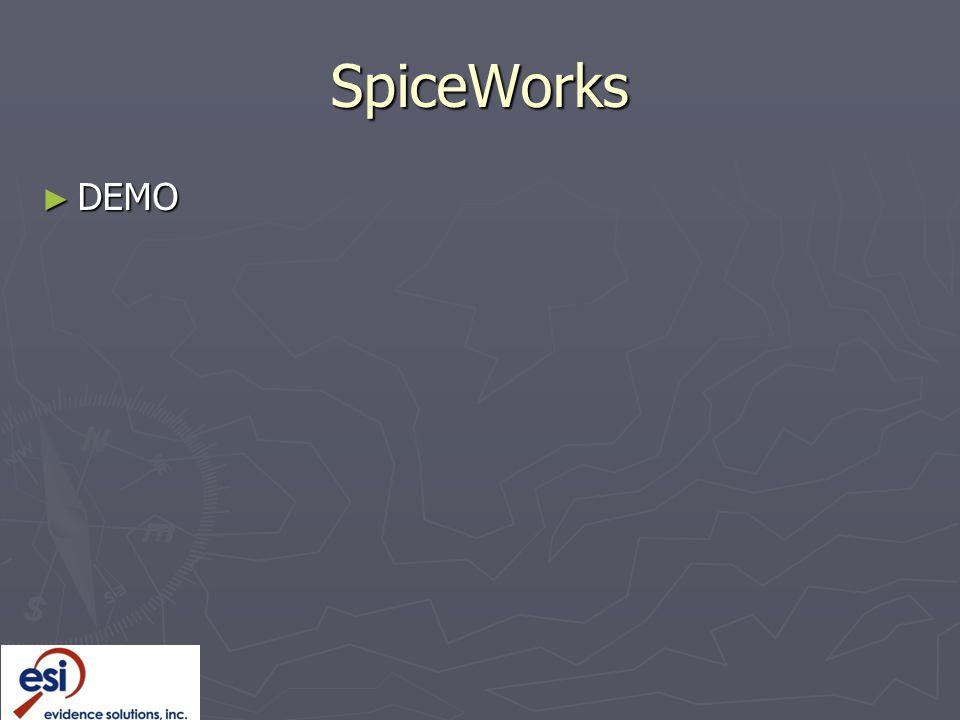 SpiceWorks ► DEMO