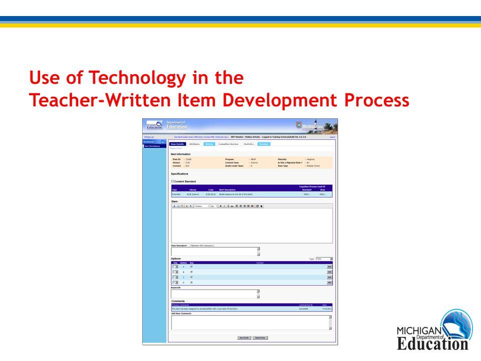 Use of Technology in the Teacher-Written Item Development Process