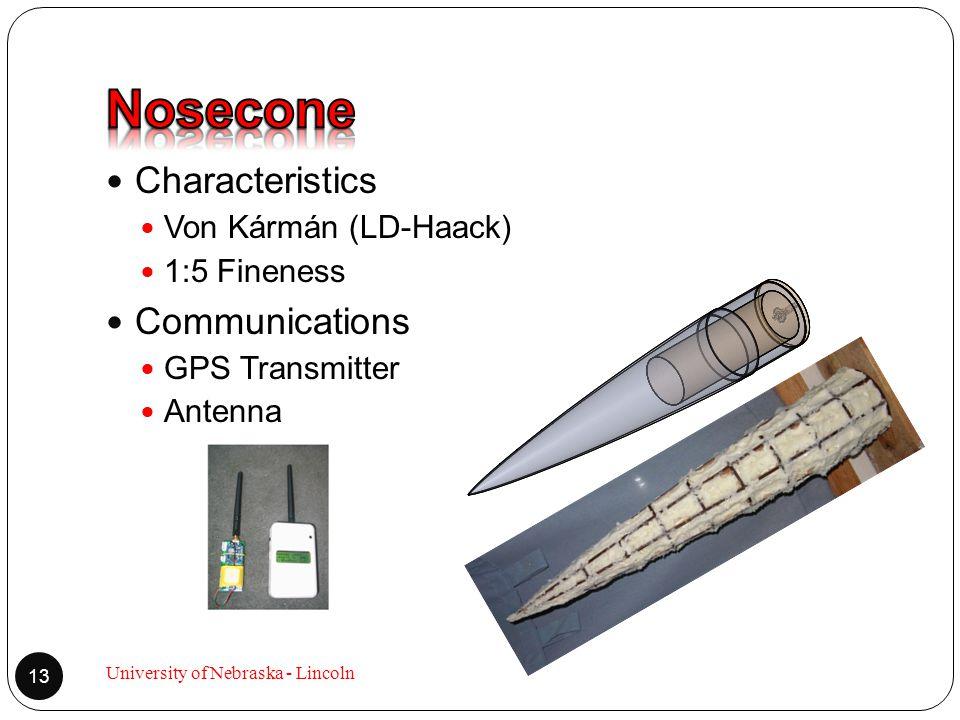 Characteristics Von Kármán (LD-Haack) 1:5 Fineness Communications GPS Transmitter Antenna 13 University of Nebraska - Lincoln