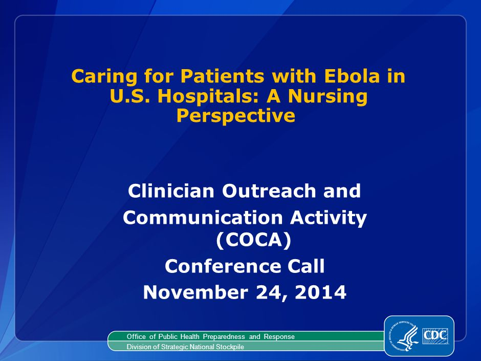 Caring for Patients with Ebola in U.S.