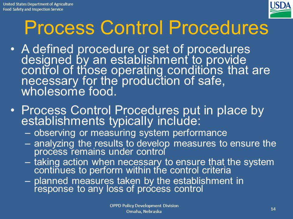 United States Department of Agriculture Food Safety and Inspection Service Process Control Procedures A defined procedure or set of procedures designe