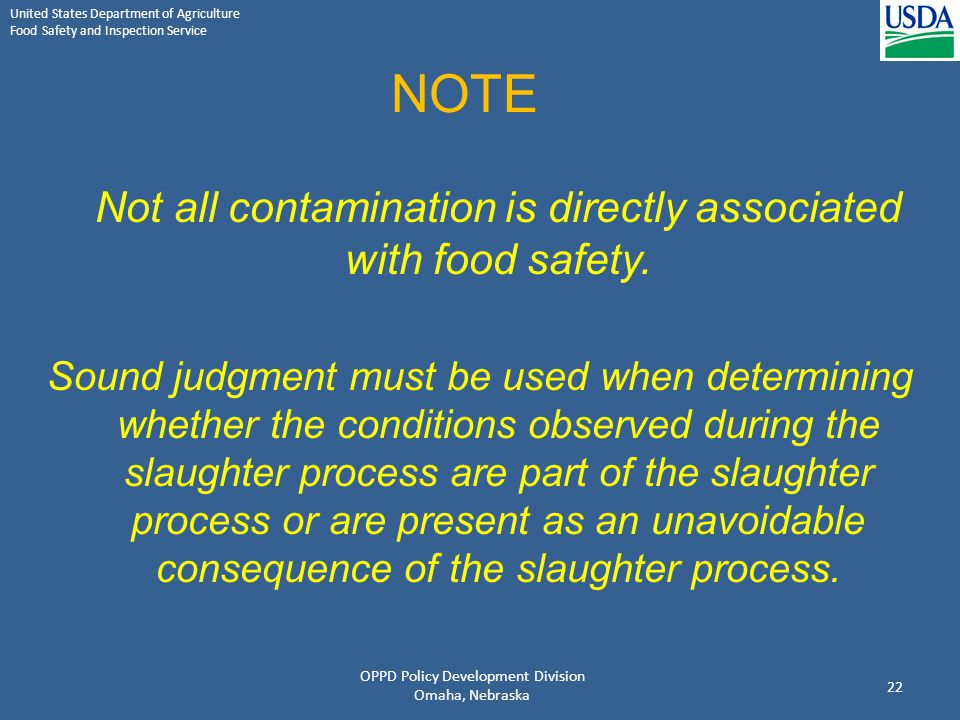 United States Department of Agriculture Food Safety and Inspection Service NOTE Not all contamination is directly associated with food safety. Sound j