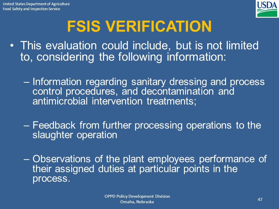United States Department of Agriculture Food Safety and Inspection Service FSIS VERIFICATION This evaluation could include, but is not limited to, con