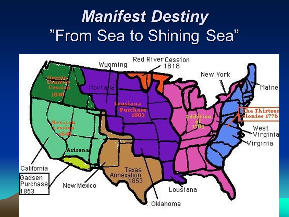 "Manifest Destiny ""From Sea to Shining Sea"""