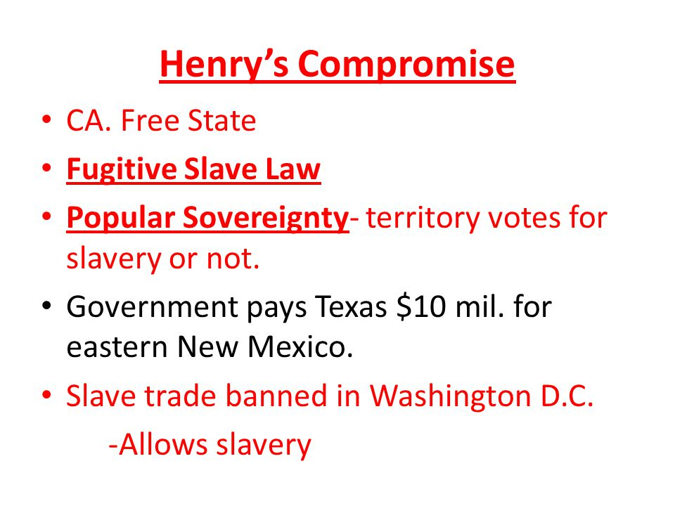 Henry's Compromise CA.