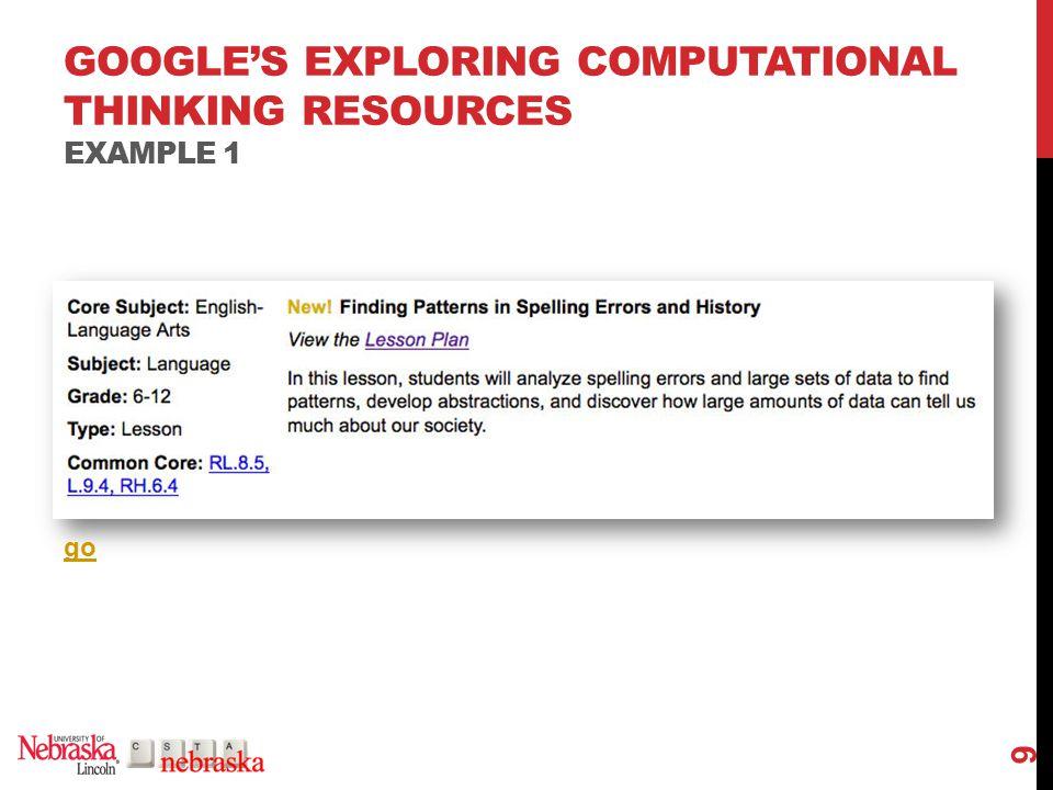GOOGLE'S EXPLORING COMPUTATIONAL THINKING RESOURCES EXAMPLE 2 10 go