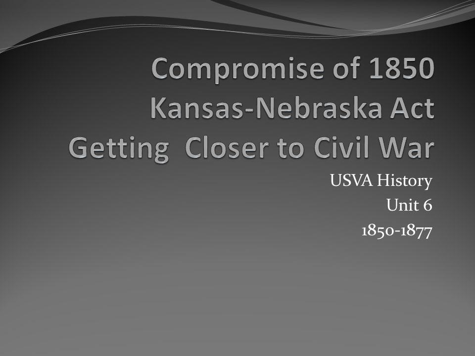 USVA History Unit 6 1850-1877