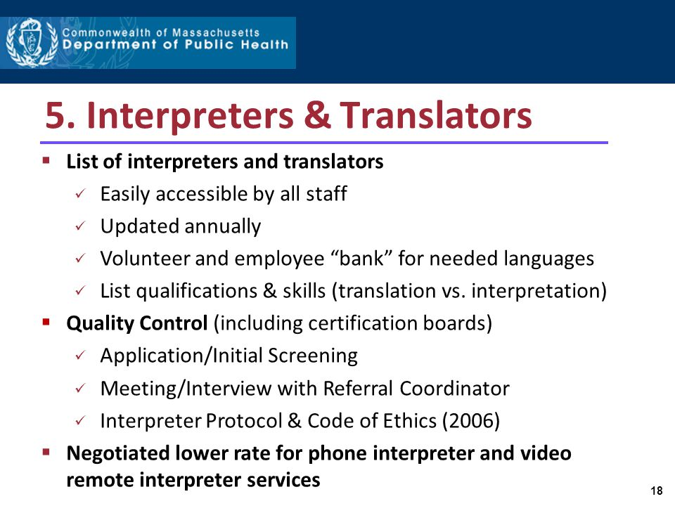 """5. Interpreters & Translators  List of interpreters and translators Easily accessible by all staff Updated annually Volunteer and employee """"bank"""" for"""
