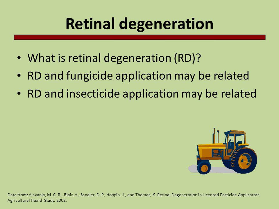 Retinal degeneration What is retinal degeneration (RD).