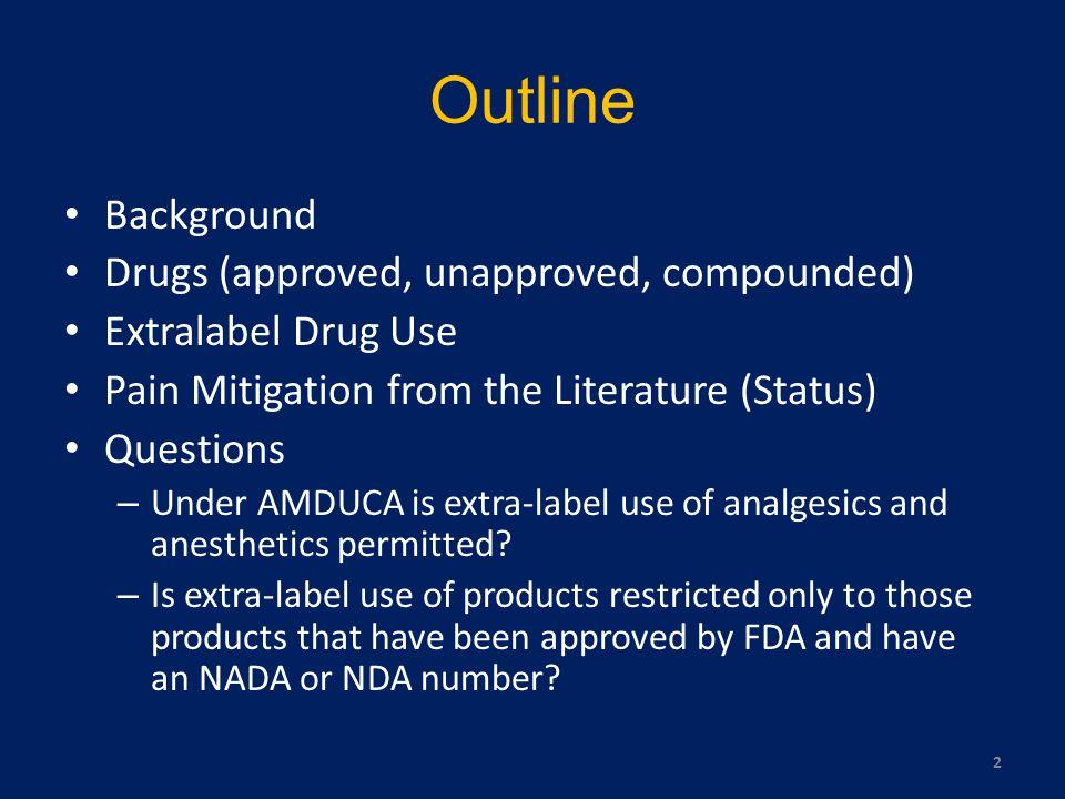 Pain Mitigation (from the literature) Barbiturates –Pentobarbital –Thiopental Acepromazine Benzodiazepines –Diazepam –Midazolam Azaperone –Approved animal – swine (not marketed) Xylazine 43