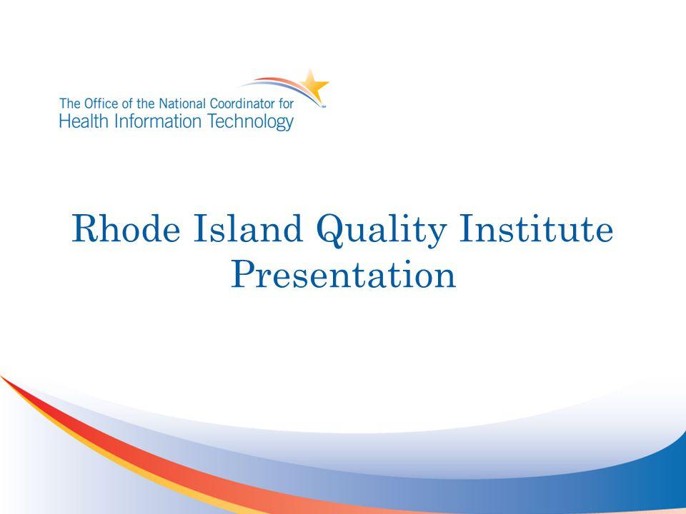Rhode Island Quality Institute Presentation