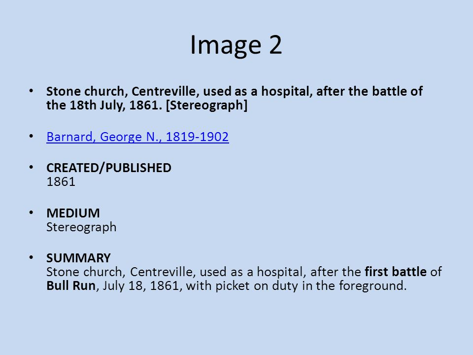 Image 2 Stone church, Centreville, used as a hospital, after the battle of the 18th July, 1861. [Stereograph] Barnard, George N., 1819-1902 CREATED/PU