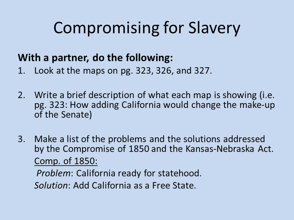 Compromising for Slavery Maps: Pg.