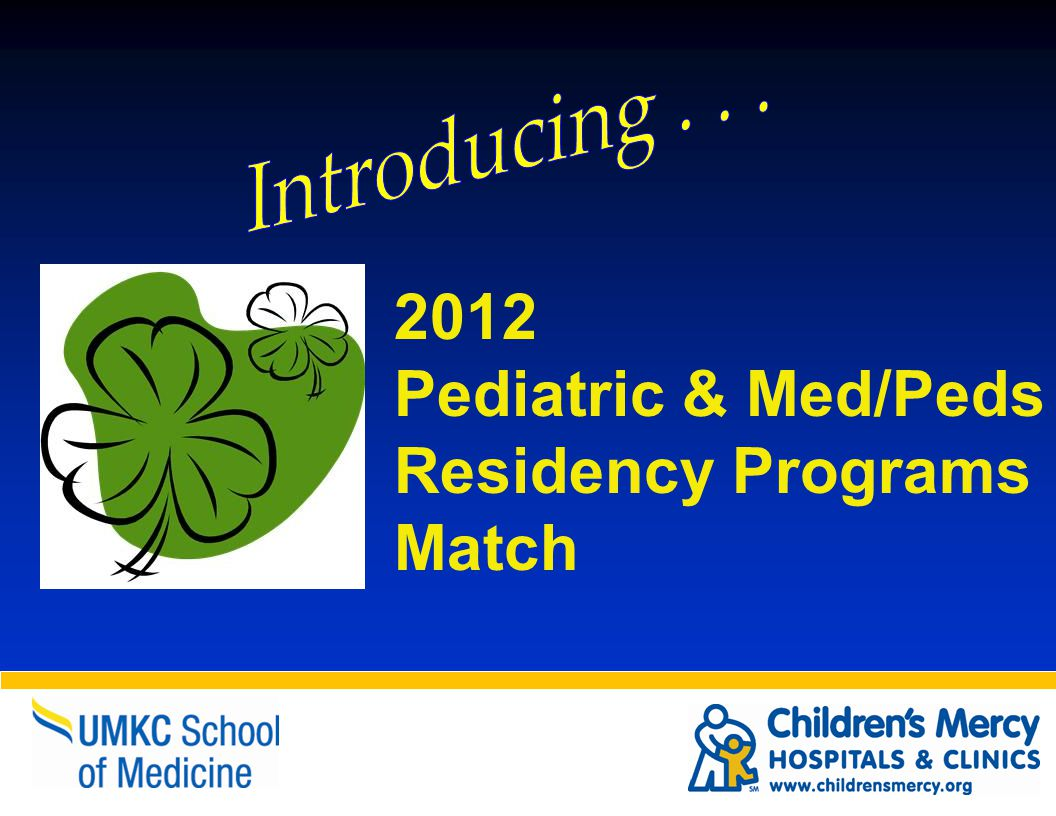 2012 Pediatric & Med/Peds Residency Programs Match