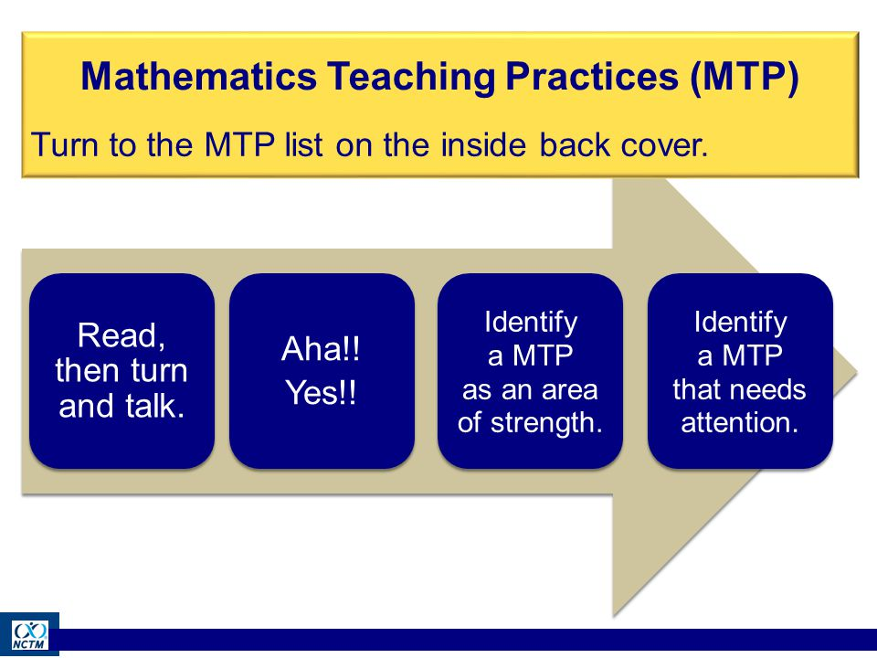 Read, then turn and talk. Aha!. Yes!. Identify a MTP as an area of strength.