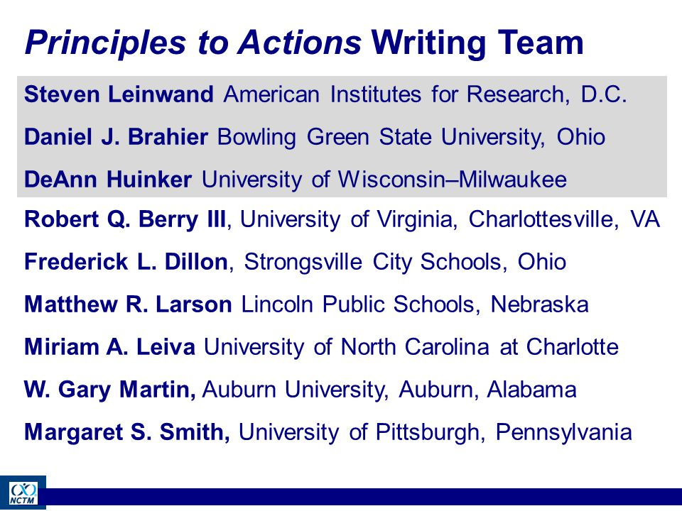 Principles to Actions Writing Team Robert Q.