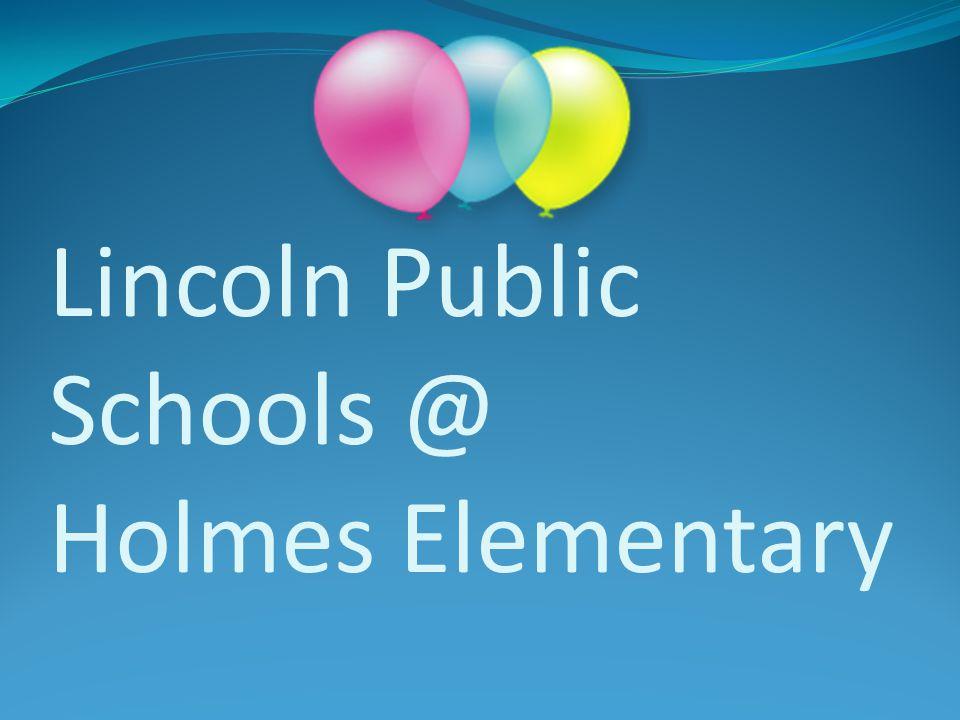 Lincoln Public Schools @ Holmes Elementary