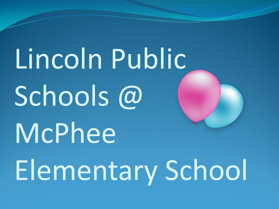 Lincoln Public Schools @ McPhee Elementary School