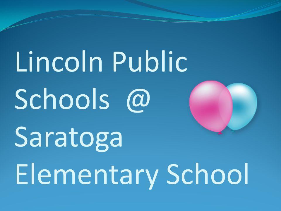 Lincoln Public Schools @ Saratoga Elementary School