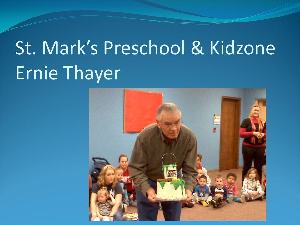 St. Mark's Preschool & Kidzone Ernie Thayer
