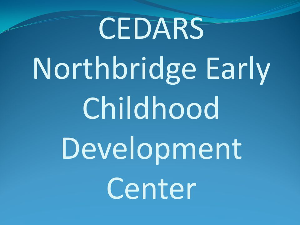 CEDARS Northbridge Early Childhood Development Center