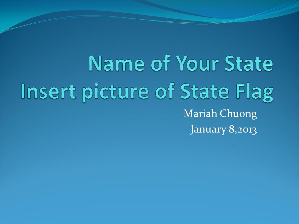 Mariah Chuong January 8,2013