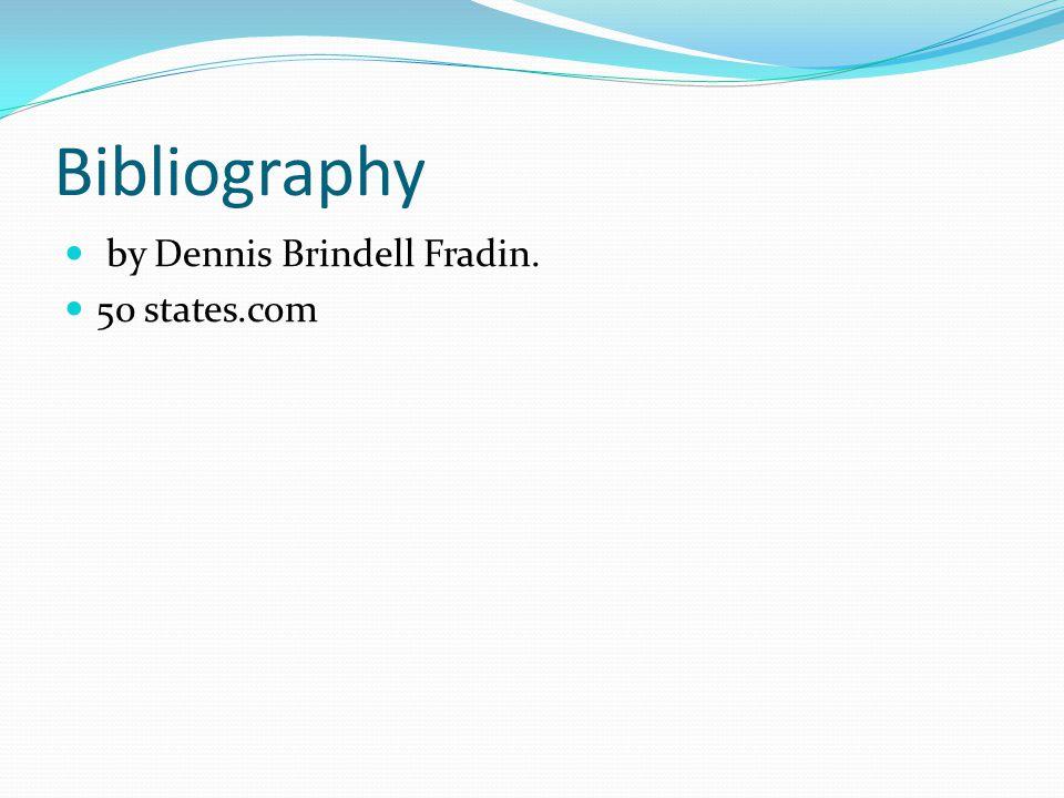 Bibliography by Dennis Brindell Fradin. 50 states.com