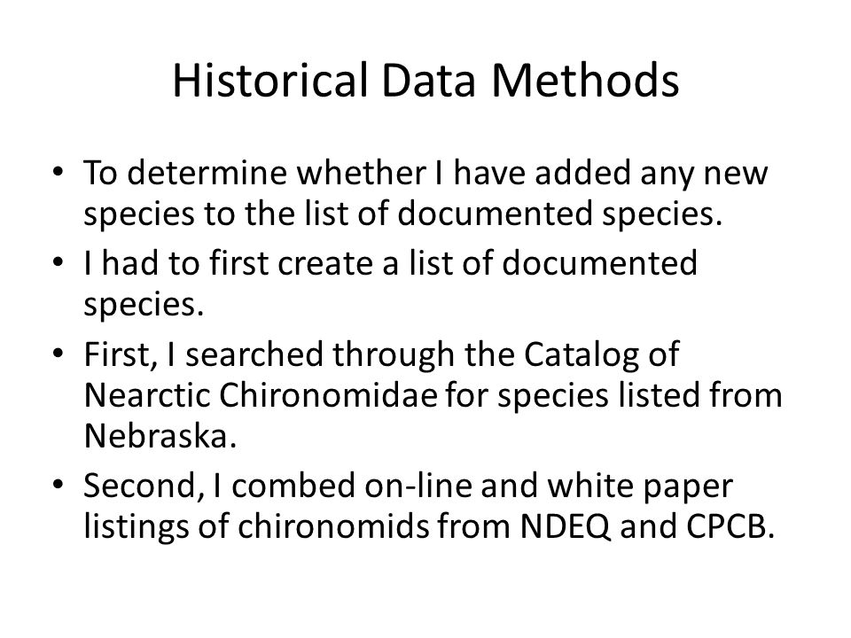 Historical Data Methods To determine whether I have added any new species to the list of documented species.
