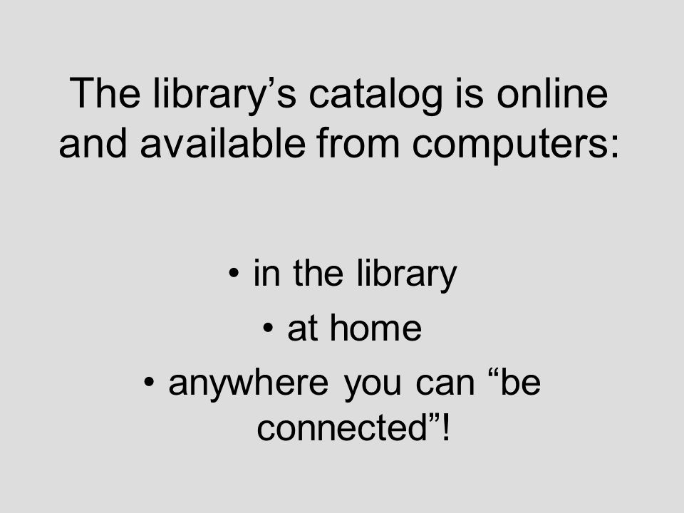 OPAC stands for Online Public Access Catalog.
