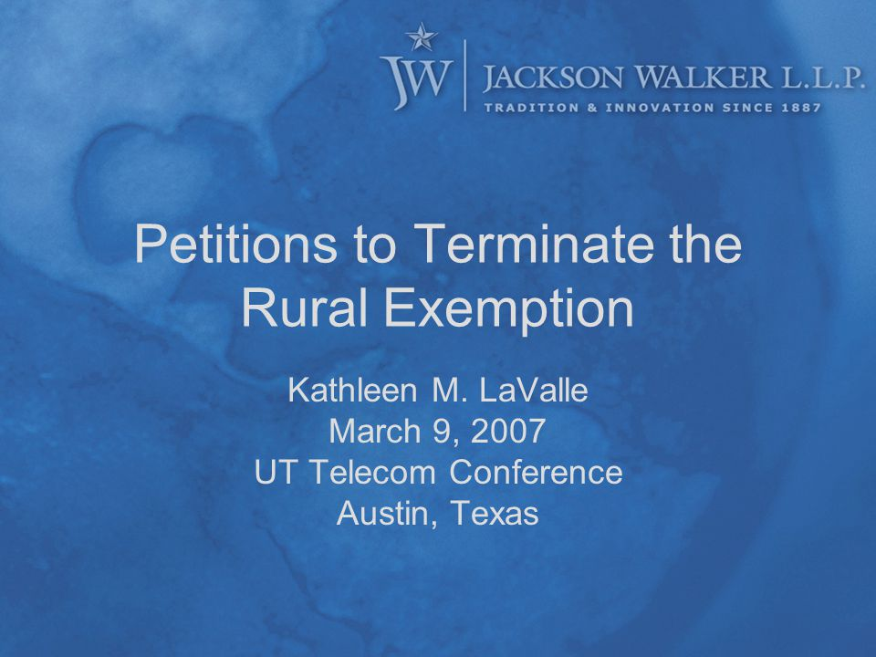 Petitions to Terminate the Rural Exemption Kathleen M.