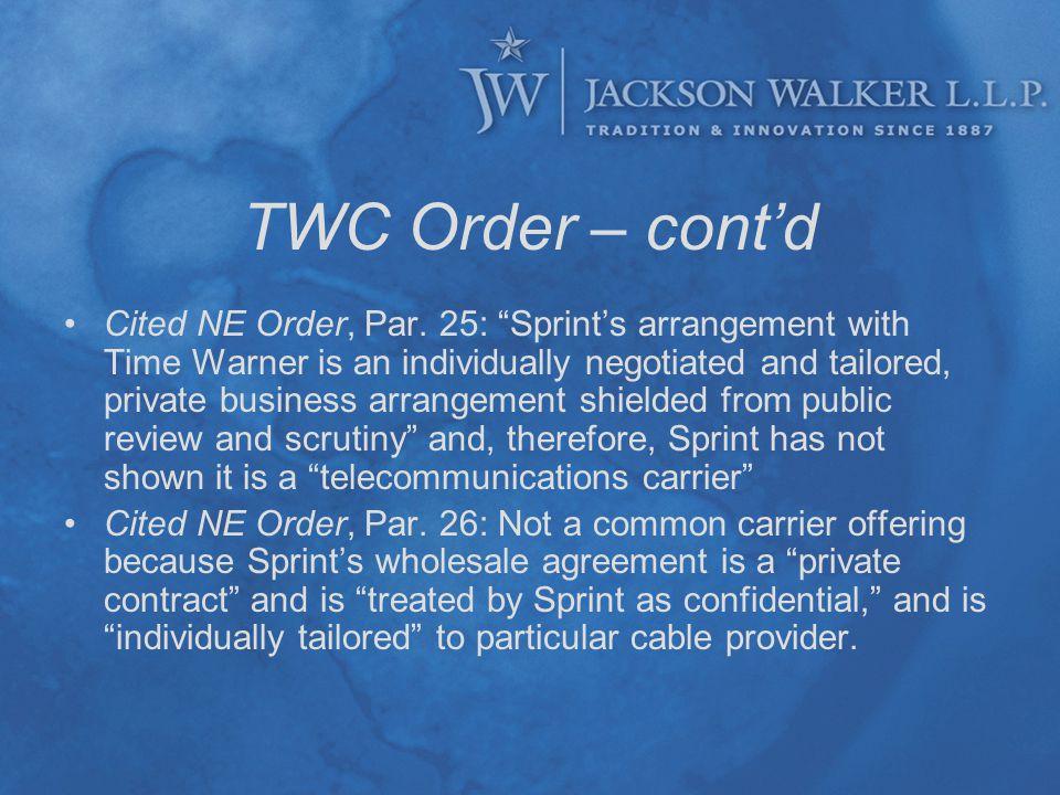 TWC Order – cont'd Cited NE Order, Par.