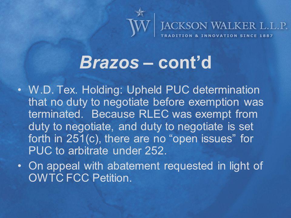 Brazos – cont'd W.D.Tex.