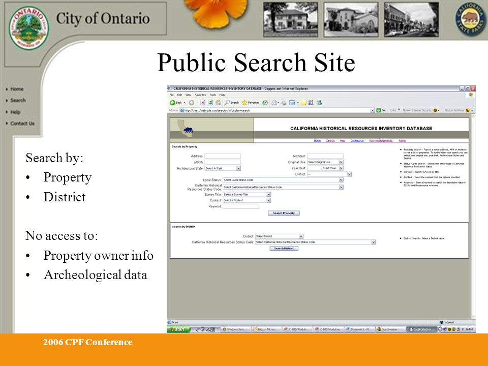 2006 CPF Conference Public Search Site Search by: Property District No access to: Property owner info Archeological data