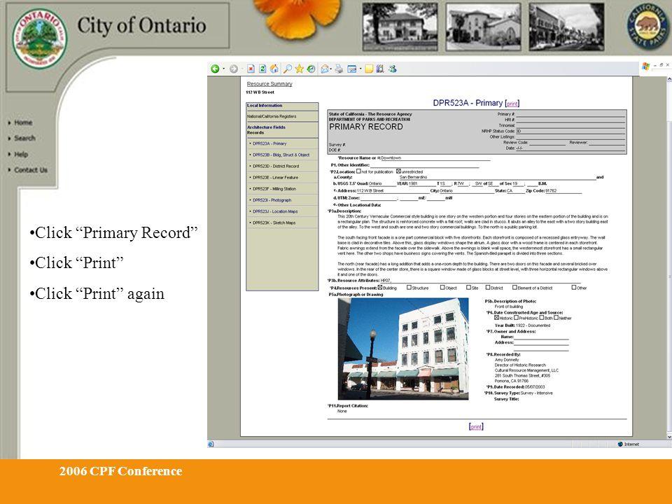 2006 CPF Conference Click Primary Record Click Print Click Print again