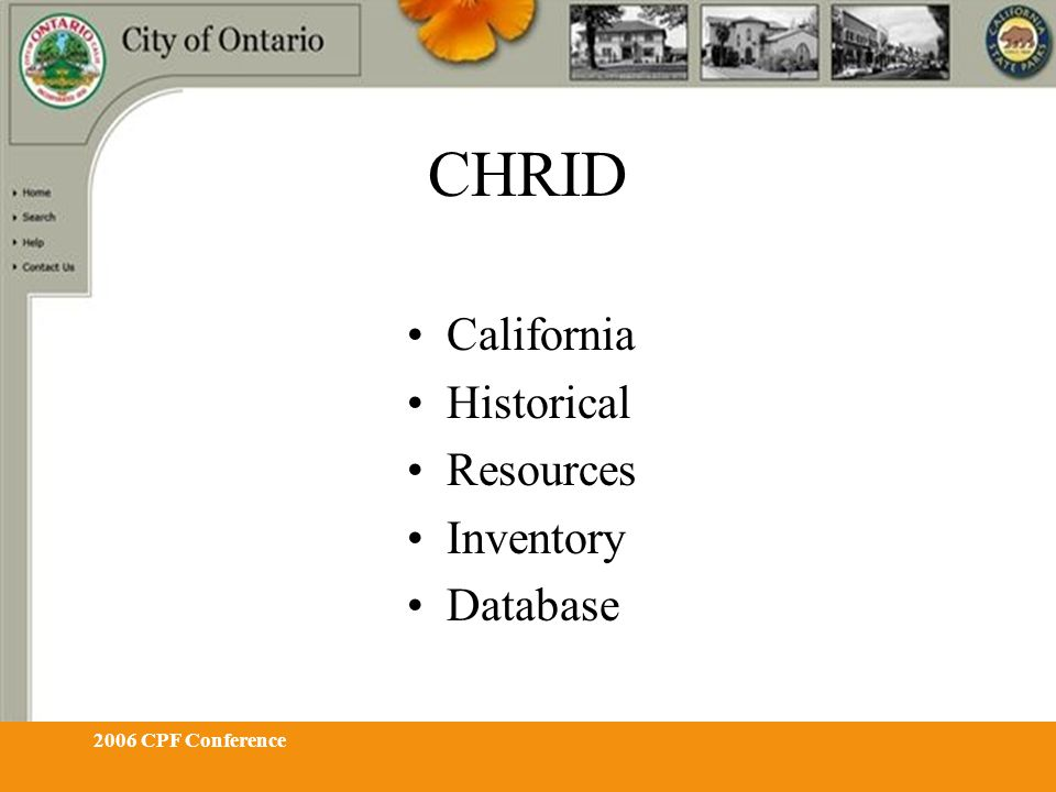 2006 CPF Conference CHRID California Historical Resources Inventory Database