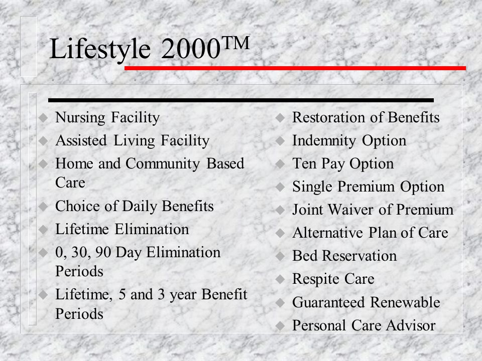 Lifestyle 2000 TM Coverage Provided by Policy Series S-6000-P, underwritten by The State Life Insurance Company, Indianapolis, IN.