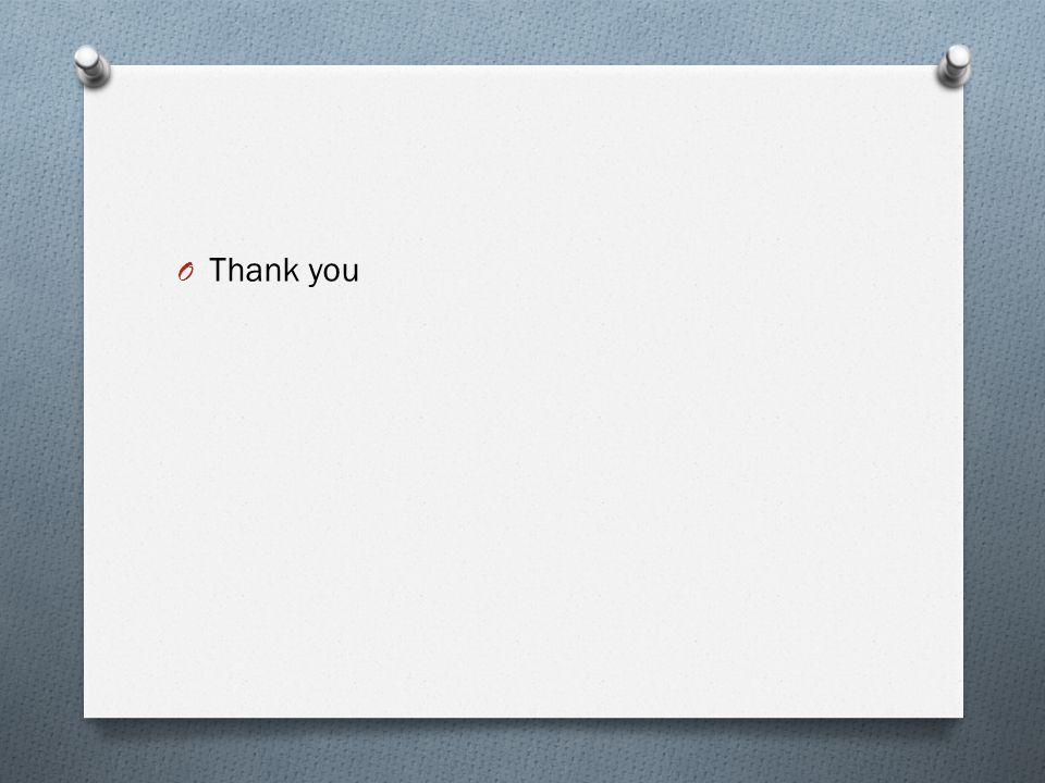 O Thank you