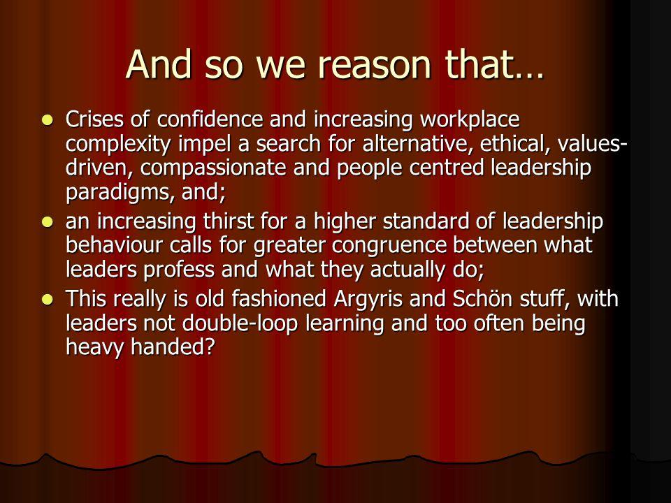 Authentic Leaders exercise stewardship.