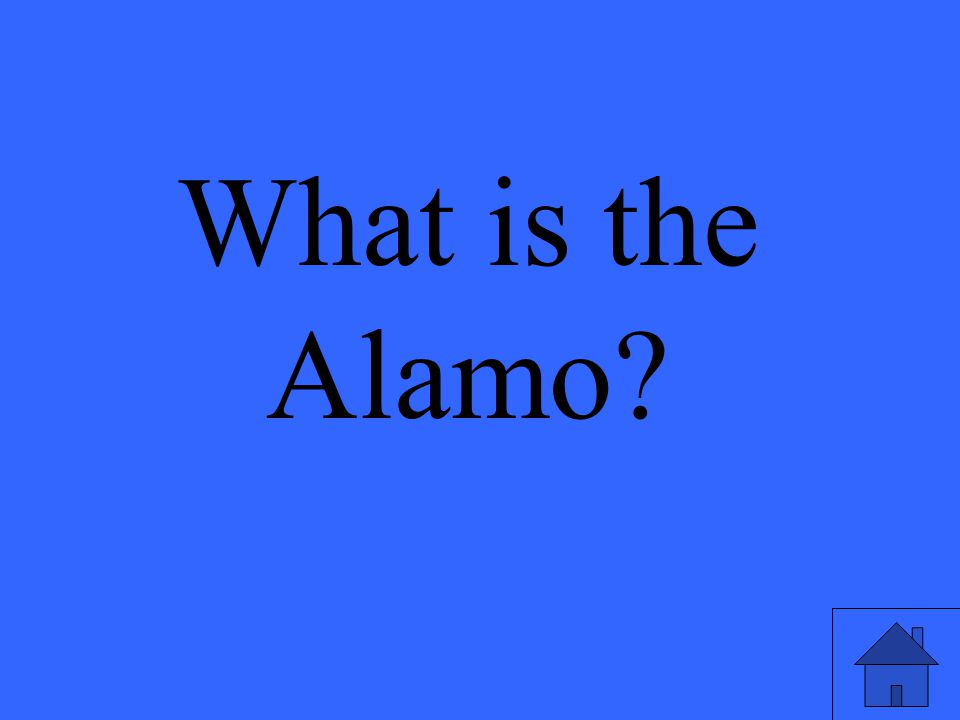 What is the Alamo