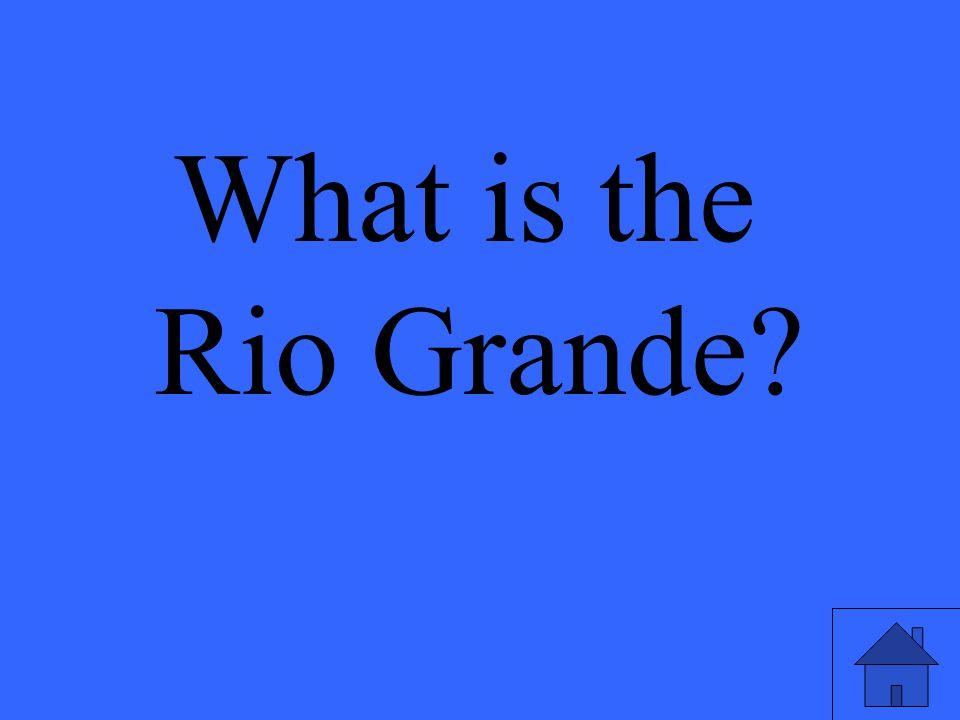 What is the Rio Grande