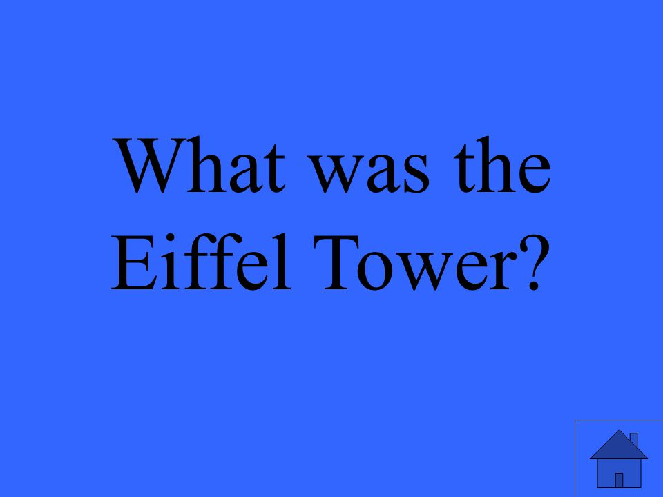 What was the Eiffel Tower