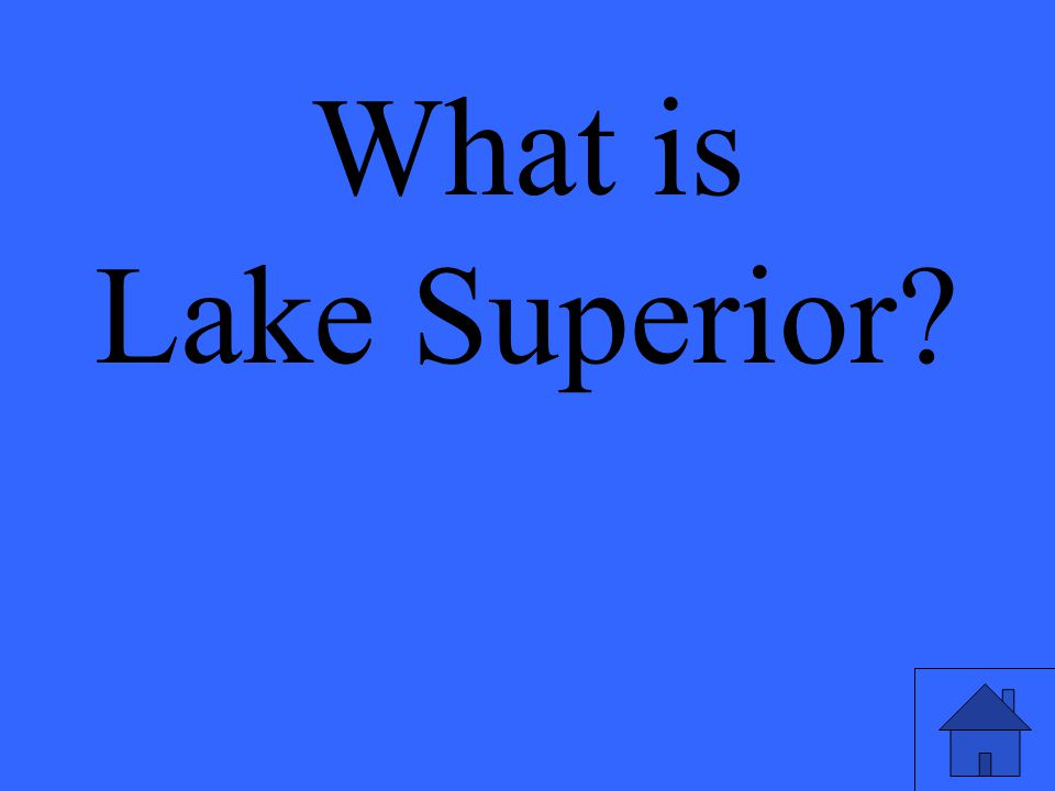 What is Lake Superior