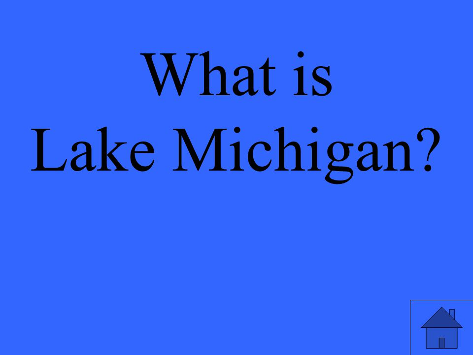 What is Lake Michigan