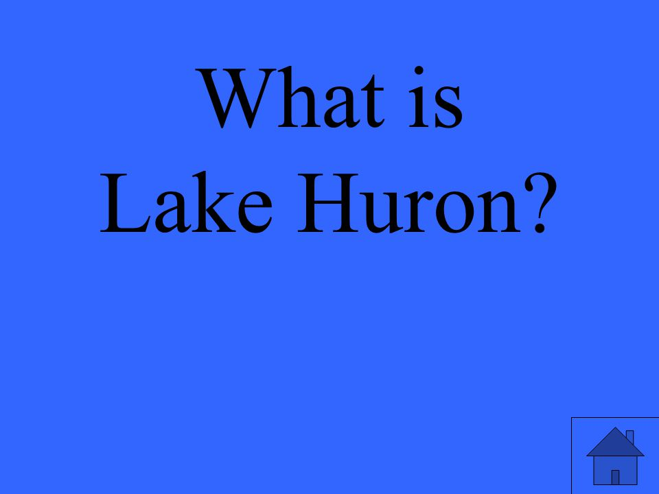 What is Lake Huron