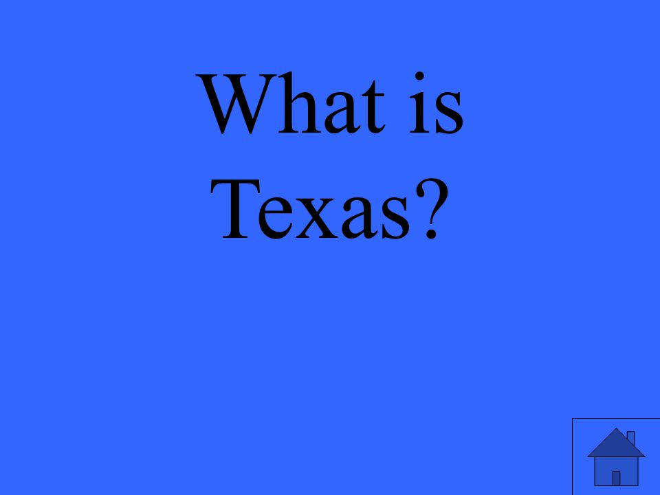 What is Texas