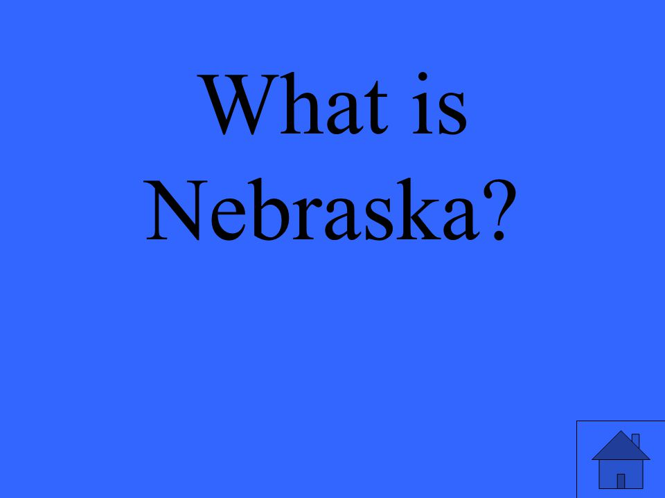 What is Nebraska