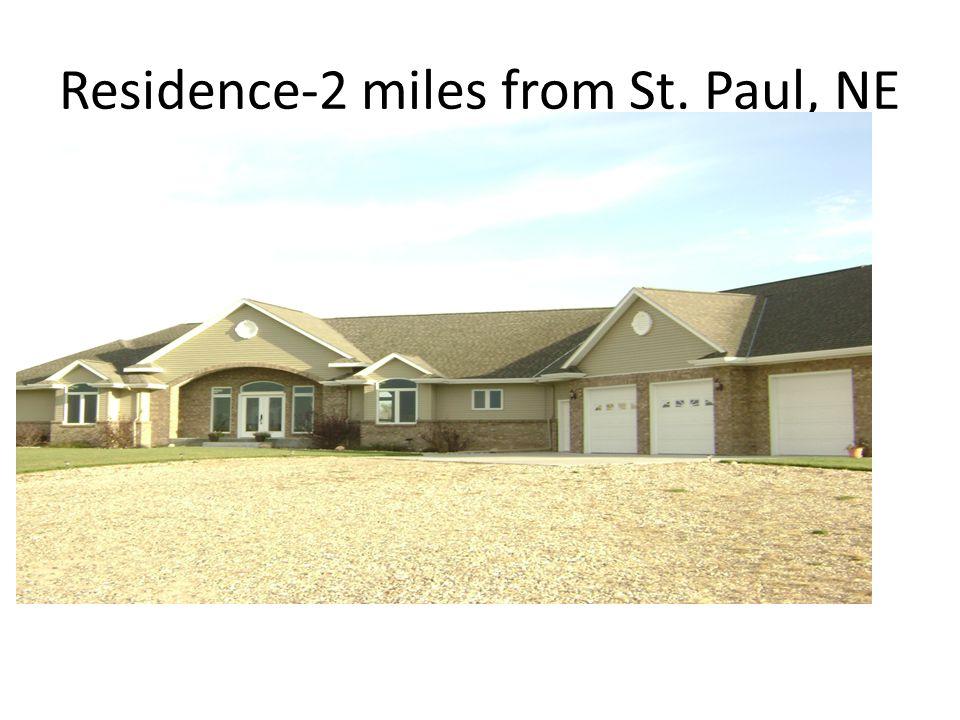 Residence-2 miles from St. Paul, NE