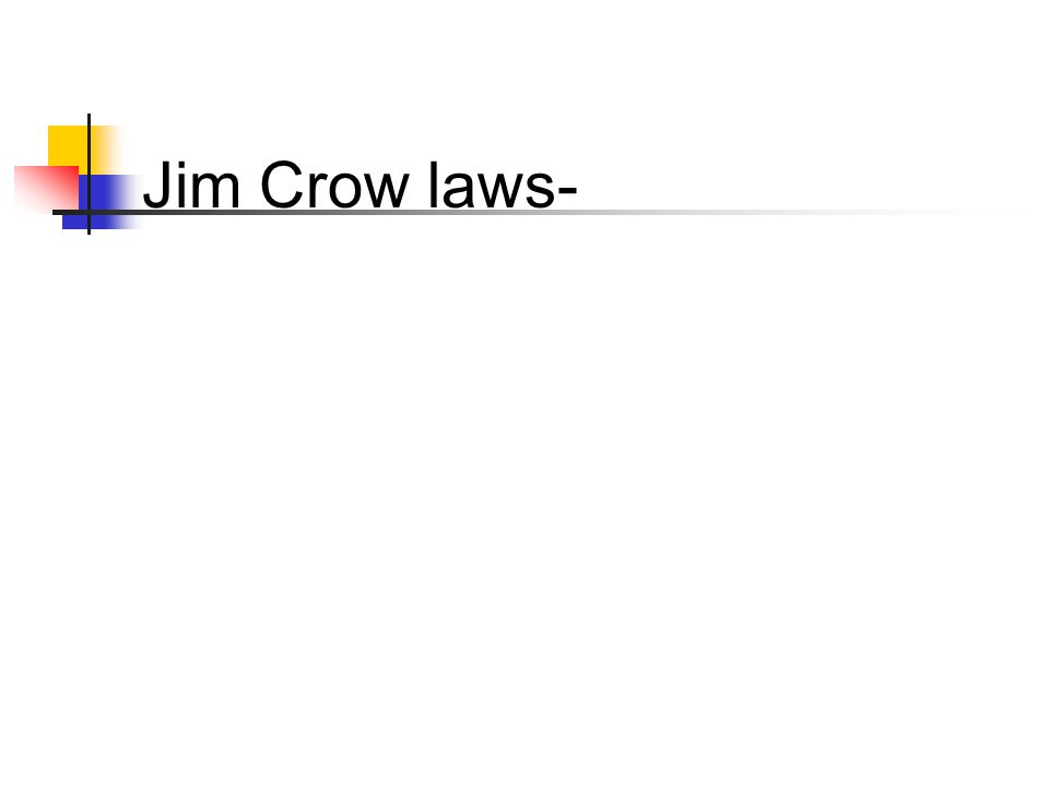 Jim Crow laws-